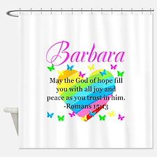 HEBREWS 15:13 Shower Curtain