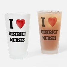 I love District Nurses Drinking Glass