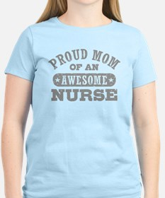 Proud Mom of an Awesome Nurse T-Shirt
