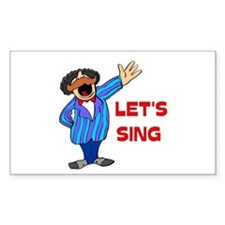 LET'S SING Rectangle Decal