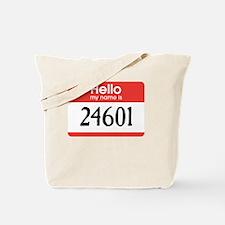 Cool 24601 Tote Bag