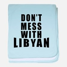Don't Mess With Libyan baby blanket