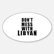 Don't Mess With Libyan Decal