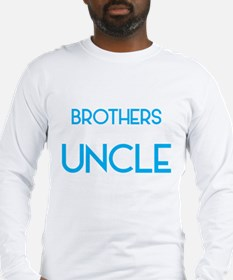 BEST BROTHERS GET PROMOTED TO UNCLE Long Sleeve T-
