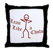 Lean Like a Cholo Throw Pillow