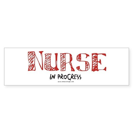 Nurse in Progress Bumper Sticker