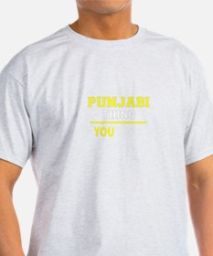 PUNJABI thing, you wouldn't understand !! T-Shirt