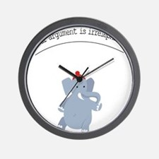 Your argument is irrelephant Wall Clock