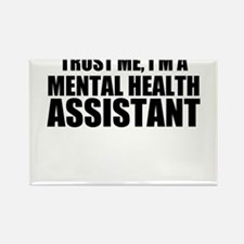 Trust Me, I'm A Mental Health Assistant Magnets