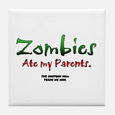 Zombies ate my parents Tile Coaster
