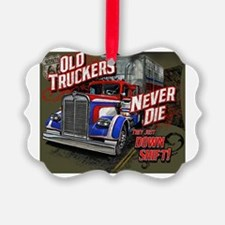 Old Truckers Never Die Ornament