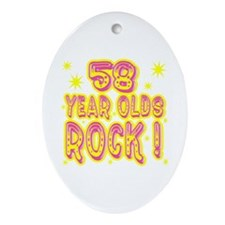 58 Year Olds Rock ! Oval Ornament