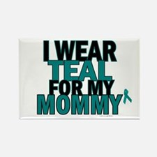 I Wear Teal For My Mommy 5 Rectangle Magnet