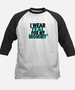 I Wear Teal For My Mommy 5 Tee