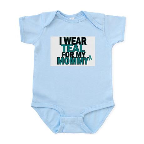 I Wear Teal For My Mommy 5 Infant Bodysuit