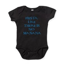 fiesta like there is no manana! Baby Bodysuit
