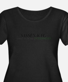Sassenach Proud Outlander Plus Size T-Shirt
