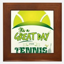 It's a Great Day For Tennis Framed Tile