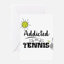 Addicted To Tennis Greeting Cards