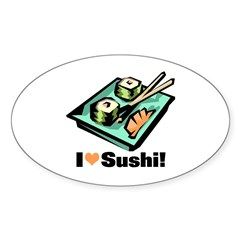 I Love Sushi! Oval Decal