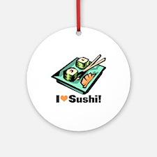 I Love Sushi! Ornament (Round)