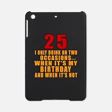 25 birthday Designs iPad Mini Case