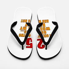 25 birthday Designs Flip Flops