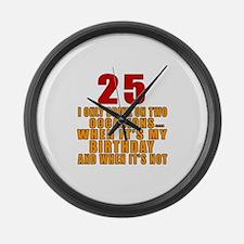 25 birthday Designs Large Wall Clock
