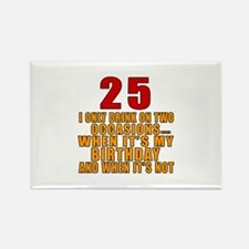 25 birthday Designs Rectangle Magnet