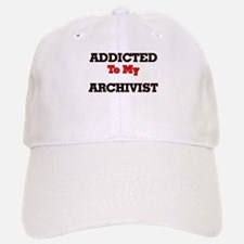 Addicted to my Archivist Baseball Baseball Cap