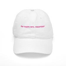 The Future Mrs. MacArthur Baseball Cap