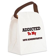 Addicted to my Arts Administrator Canvas Lunch Bag