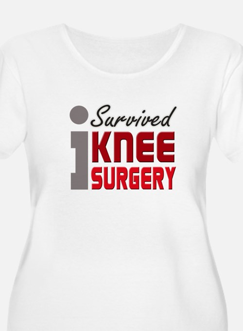 isurvived-kneesurgery Plus Size T-Shirt