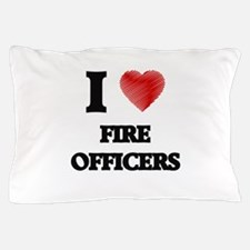 I love Fire Officers Pillow Case