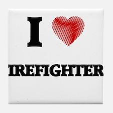I love Firefighters Tile Coaster