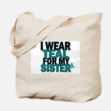 I Wear Teal For My Sister 5 Tote Bag