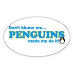 Blame Penguins Oval Sticker