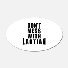 Don't Mess With Laotian Wall Decal