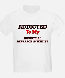 Addicted to my Industrial Research Scienti T-Shirt
