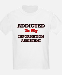 Addicted to my Information Assistant T-Shirt