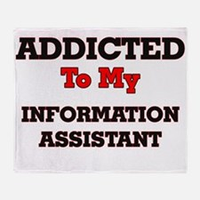 Addicted to my Information Assistant Throw Blanket