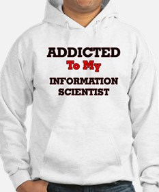 Addicted to my Information Scien Hoodie