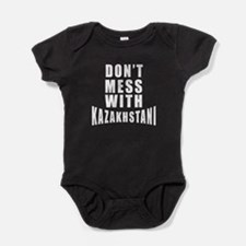 Don't Mess With Kazakhstani Baby Bodysuit