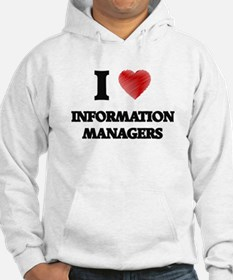 I love Information Managers Hoodie