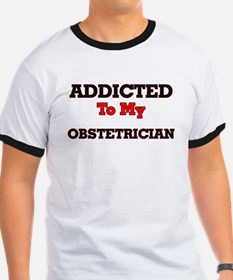 Addicted to my Obstetrician T-Shirt