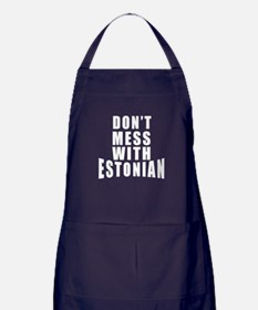 Don't Mess With Estonian Apron (dark)