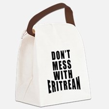 Don't Mess With Eritrean Canvas Lunch Bag