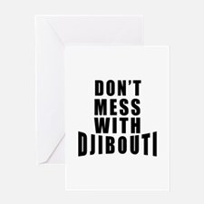 Don't Mess With Djibouti Greeting Card