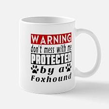 Protected By Foxhound Dog Mug