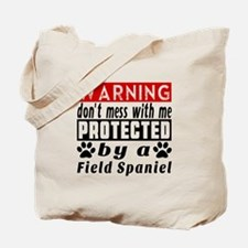 Protected By Field Spaniel Dog Tote Bag